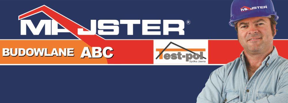 Test-pol partner Grupy MAJSTER BUDOWLANE ABC